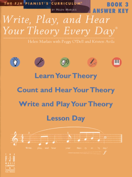 Write, Play, and Hear Your Theory Every Day! Answer Key, Book 3