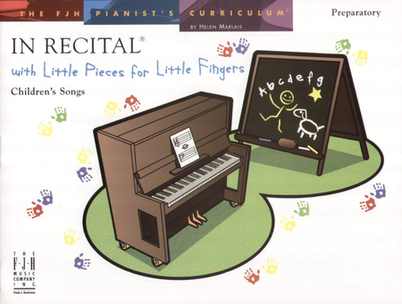 In Recital! with Little Pieces for Little Fingers, Children's Songs (NFMC)