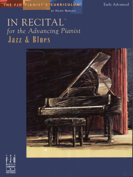 In Recital! for the Advancing Pianist, Jazz & Blues