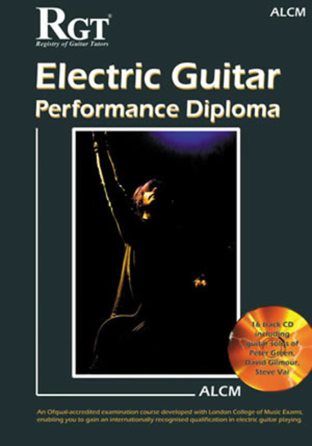 RGT - Electric Guitar, Performance Diploma ALCM