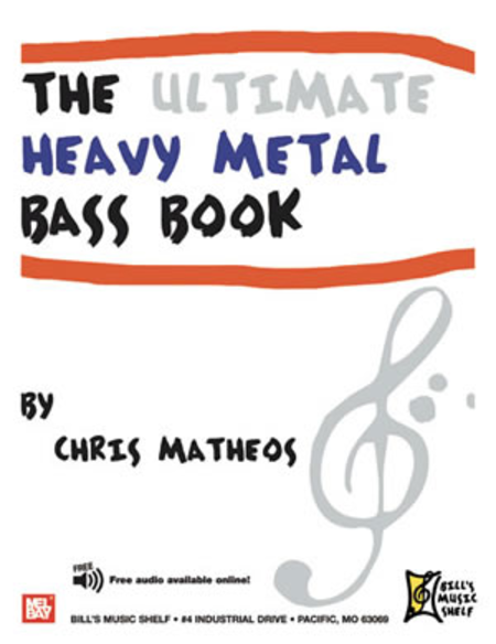 The Ultimate Heavy Metal Bass Book
