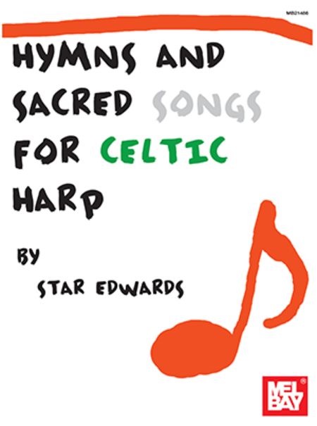 Hymns & Sacred Songs for Celtic Harp