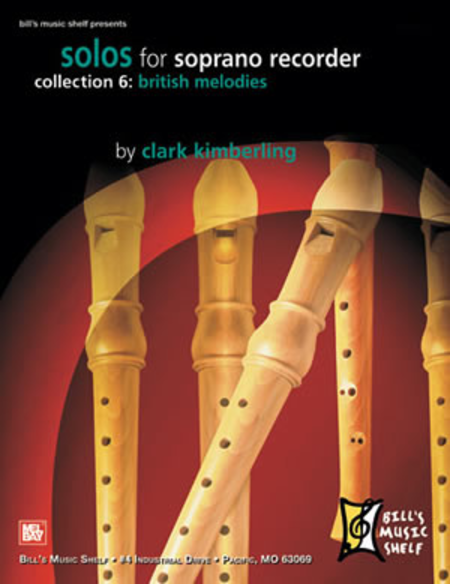 Solos for Soprano Recorder, Collection 6: British Melodies