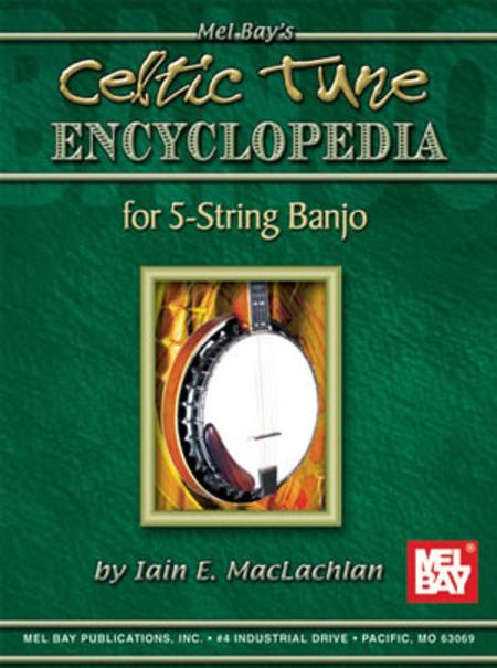 Celtic Tune Encyclopedia for 5-String Banjo