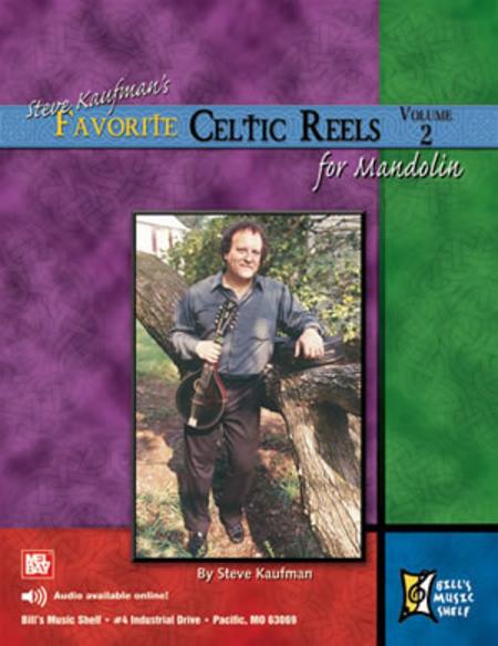 Steve Kaufman's Favorite Celtic Reels For Mandolin, Vol. 2