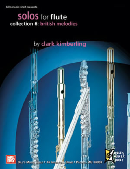 Solos for Flute, Collection 6: British Melodies