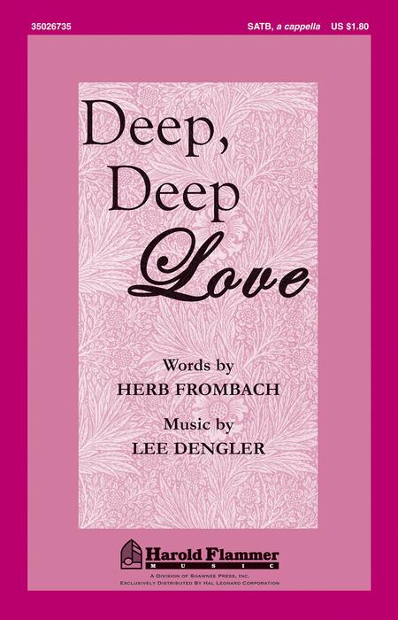Deep, Deep Love