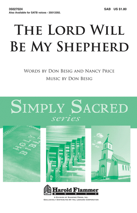 The Lord Will Be My Shepherd