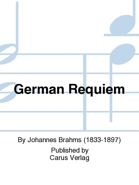 Ein Deutsches Requiem (German Requiem)