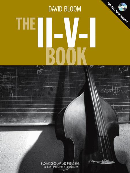 The II-V-I Book
