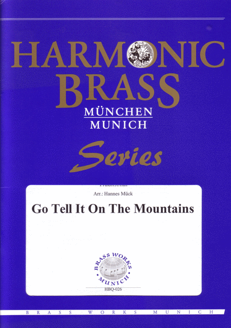 Go tell it on the Mountains (Spiritual)