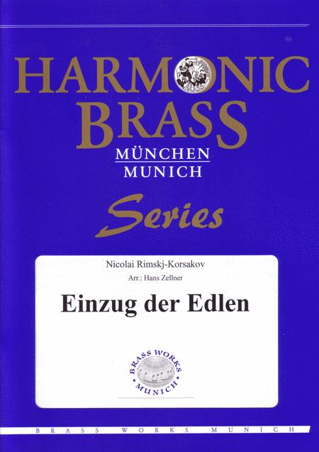 Einzug der Edlen (from the opera