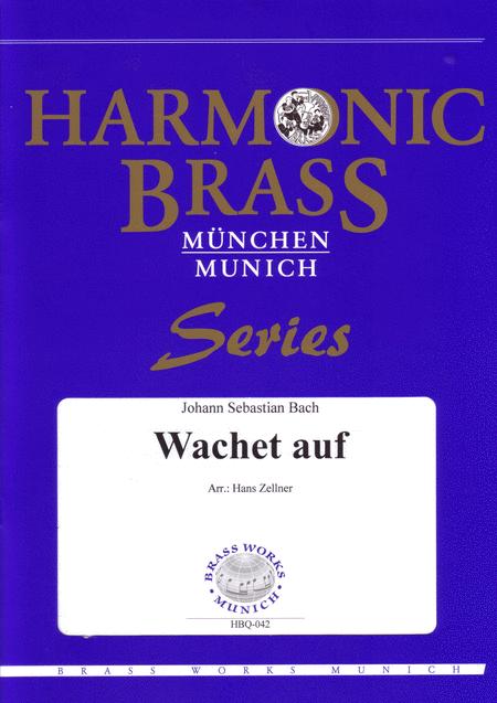 Wachet auf (BWV 645) / Wake, arise, the voices call us