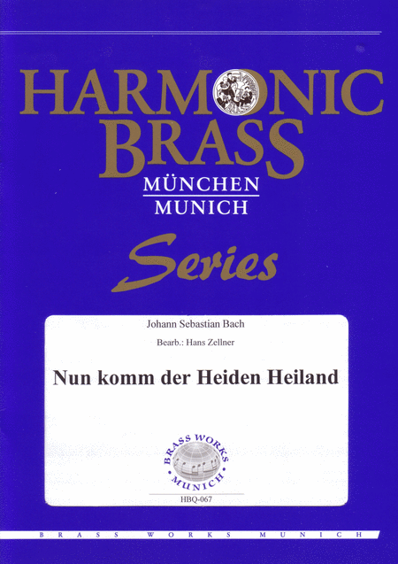 Nun komm der Heiden Heiland (BWV 599, 699) / Now come, saviour of the gentiles