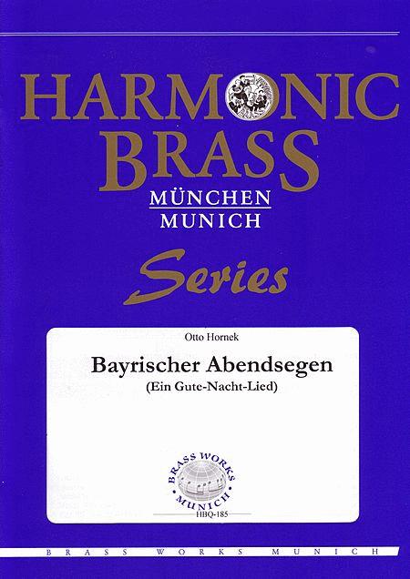 Bayrischer Abendsegen (Bavarian Lullaby)