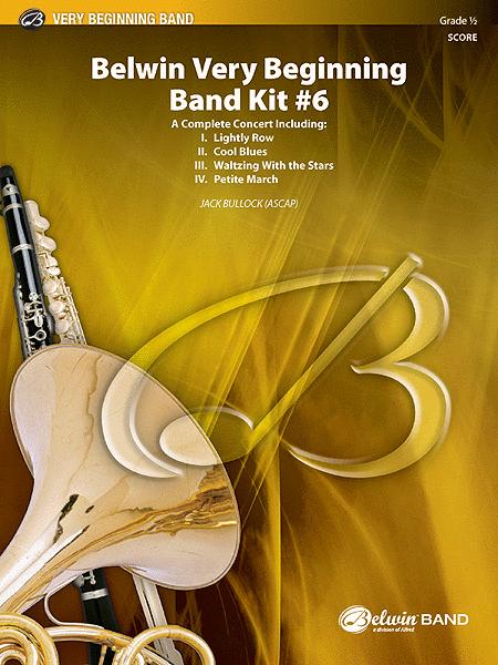 belwin very beginning band kit 6 sheet music by jack bullock sheet music plus. Black Bedroom Furniture Sets. Home Design Ideas