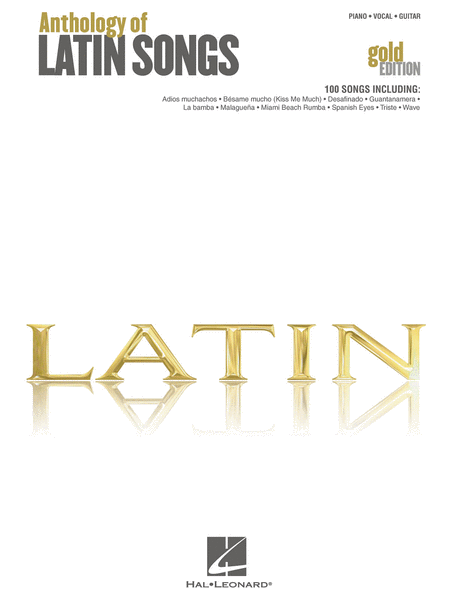 Anthology of Latin Songs - Gold Edition