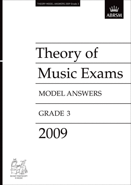 Theory of Music Exams 2009 - Grade 3 Model Answers
