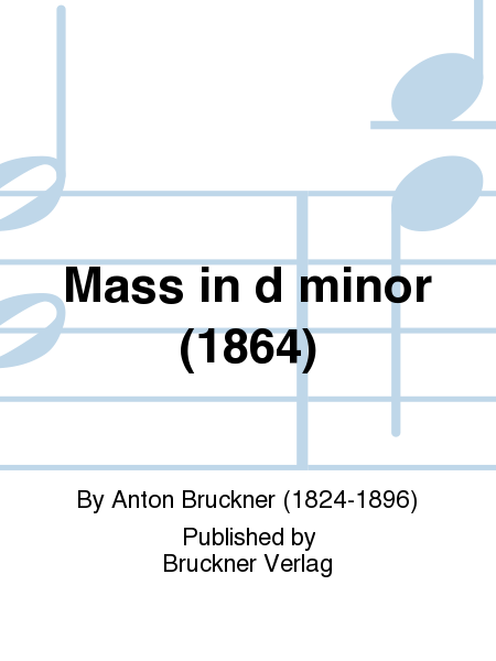 Mass in d minor (1864)
