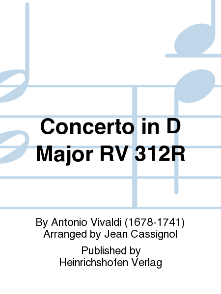 Concerto in D Major RV 312R