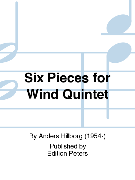 Six Pieces for Wind Quintet
