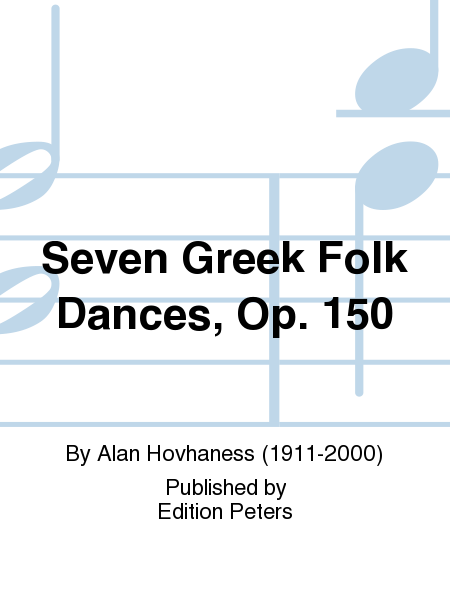 Seven Greek Folk Dances, Op. 150