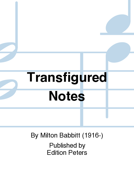 Transfigured Notes