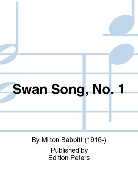 Swan Song, No. 1