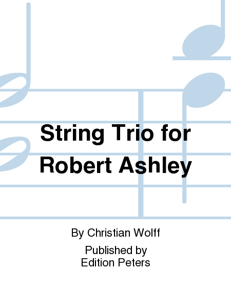String Trio for Robert Ashley
