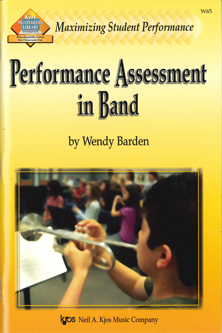 Maximizing Student Performance: Performance Assessment in Band