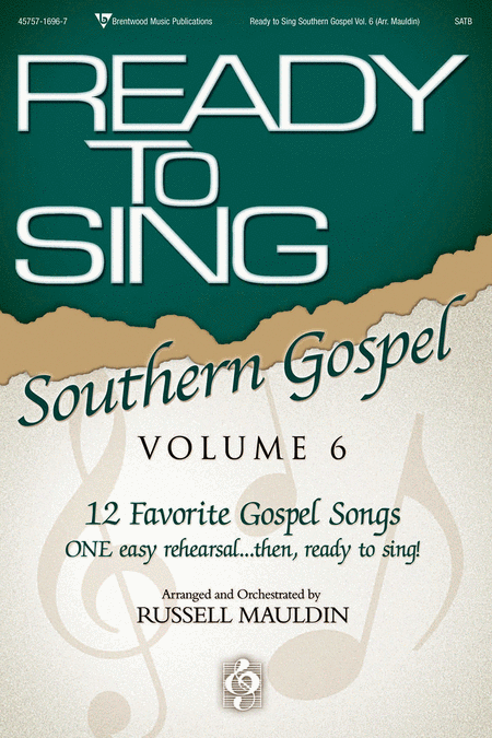 Ready To Sing Southern Gospel, Volume 6 (Choral Book)