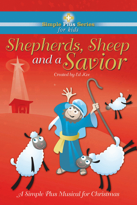Shepherds, Sheep and A Savior (Split Track Accompaniment CD)