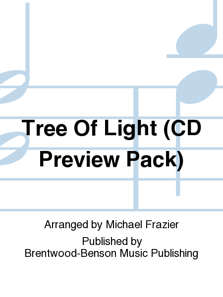 Tree Of Light (CD Preview Pack)