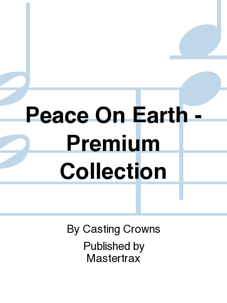 Peace On Earth - Premium Collection