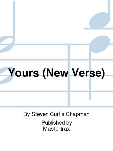 Yours (New Verse)