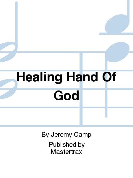 Healing Hand Of God
