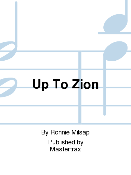 Up To Zion