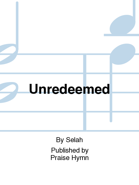 Unredeemed