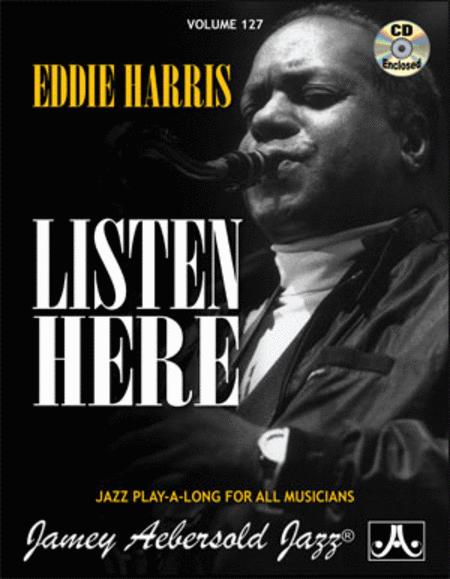 Volume 127 - Eddie Harris - Listen Here
