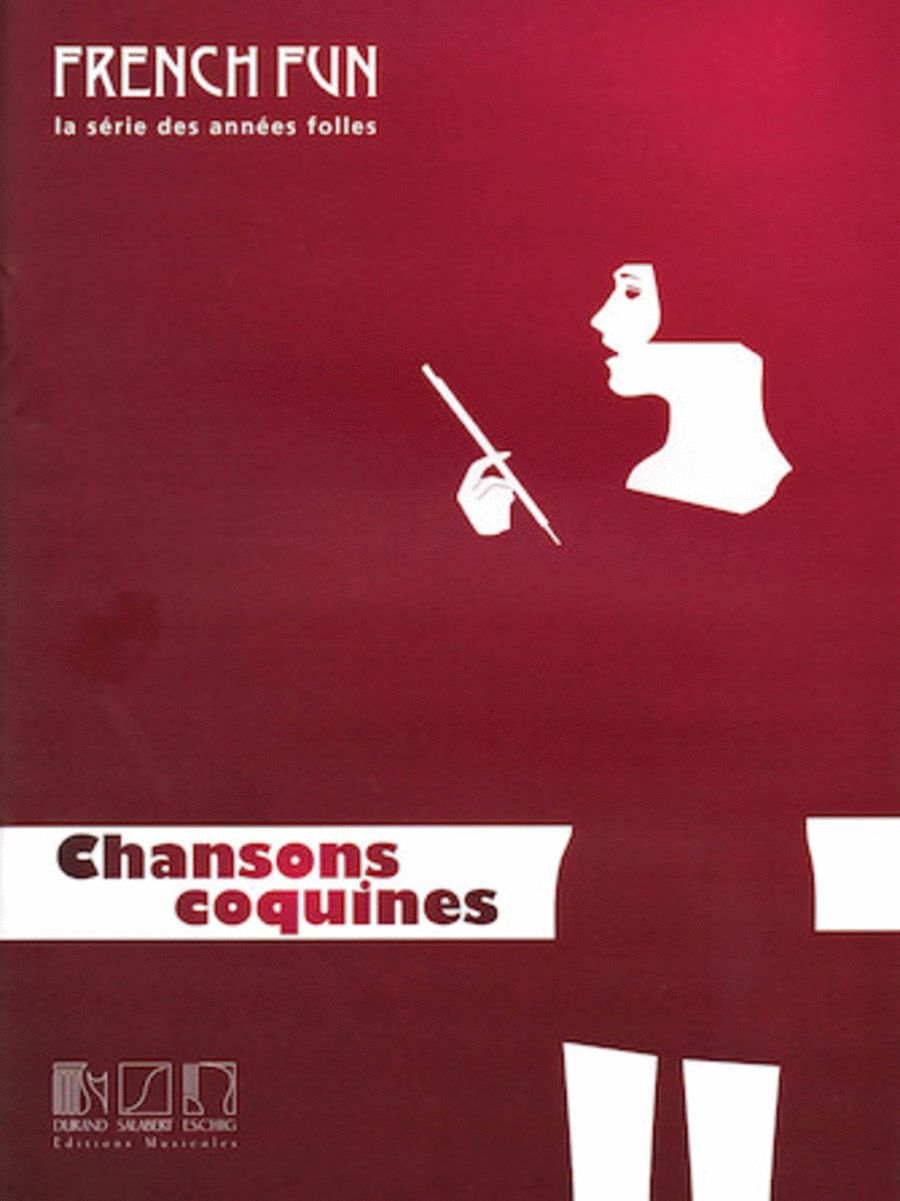 French Fun: La Serie Des Annees Folles: Chansons Coquines