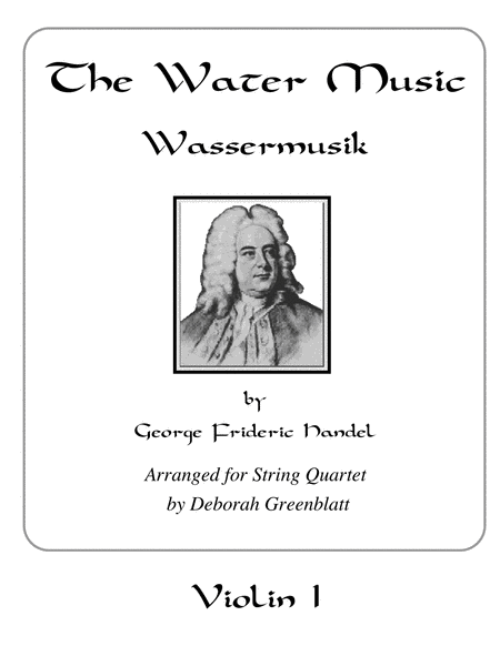 The Water Music by George Frideric Handel - Parts for String Quartet