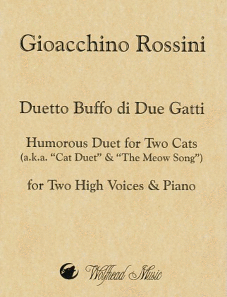 Duetto Buffo di Due Gatti / Humorous Duet for Two Cats