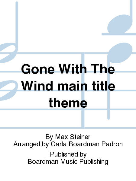Gone With The Wind main title theme