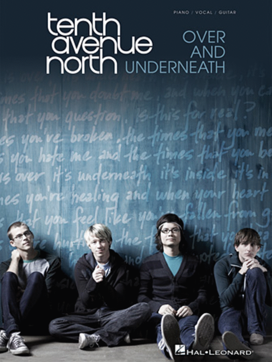 Tenth Avenue North - Over and Underneath