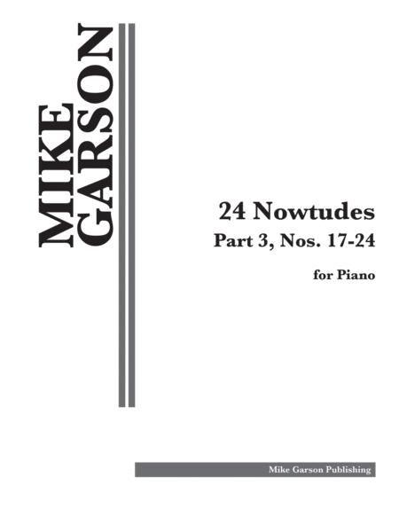24 Nowtudes: Part 3, Nos. 17-24