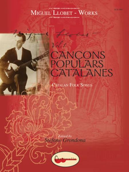 Miguel Llobet: Catalan Folk Songs, Volume 1
