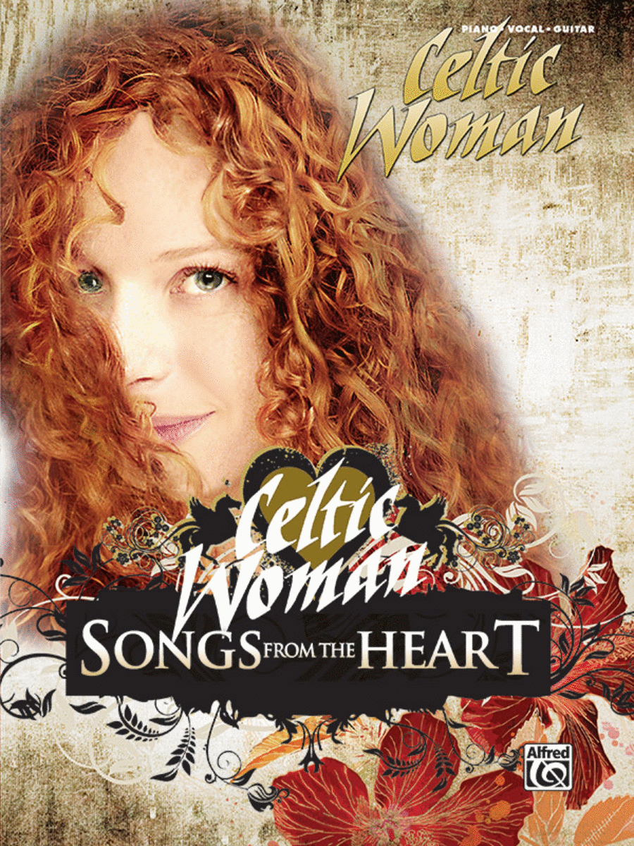 Celtic Woman Songs From The Heart Sheet Music By Celtic