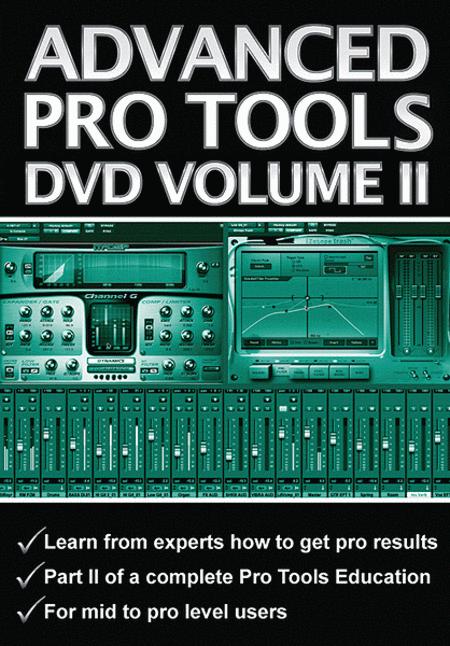 Advanced Pro Tools DVD, Volume 2