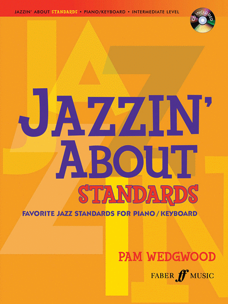 Jazzin' About Standards -- Favorite Jazz Standards for Piano / Keyboard