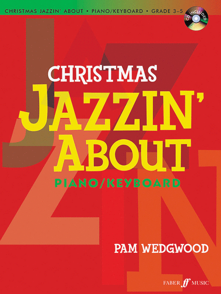 Christmas Jazzin' About for Piano / Keyboard